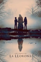Nonton Online The Curse of La Llorona (2019) Sub Indo