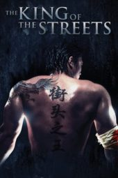 Nonton Online The King of the Streets (2012) Sub Indo