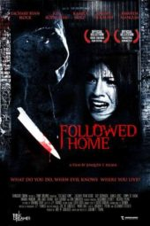 Nonton Online Followed Home (2010) Sub Indo