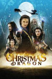 Nonton Online The Christmas Dragon (2014) Sub Indo