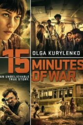 Nonton Online 15 Minutes of War (2019) Sub Indo