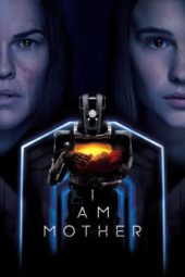 Nonton Online I Am Mother (2019) Sub Indo
