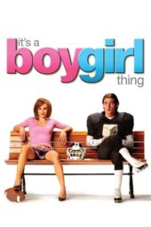 Nonton Online It's a Boy Girl Thing (2006) Sub Indo