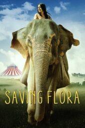 Nonton Online Saving Flora (2018) Sub Indo