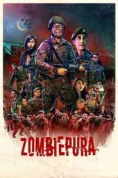 Nonton Online Zombiepura (2018) Sub Indo