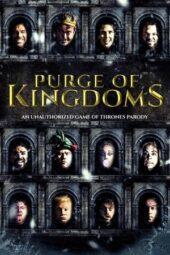 Nonton Online Purge of Kingdoms: The Unauthorized Game of Thrones Parody (2019) Sub Indo