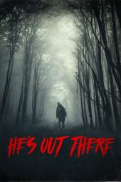 Nonton Online He's Out There (2018) Sub Indo