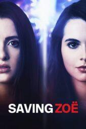 Nonton Online Saving Zoë (2019) Sub Indo