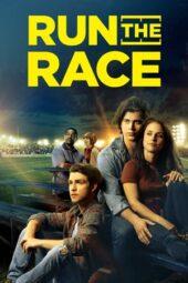 Nonton Online Run the Race (2018) Sub Indo