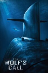 Nonton Online The Wolf's Call (2019) Sub Indo