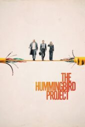 Nonton Online The Hummingbird Project (2018) Sub Indo