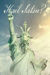 Nonton Online Hail Satan? (2019) Sub Indo