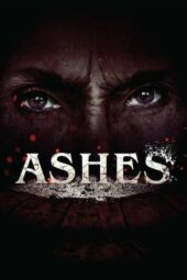 Nonton Online Ashes (2018) Sub Indo