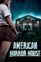 Nonton Online American Horror House (2012) Sub Indo