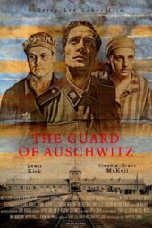 Nonton Online The Guard of Auschwitz (2018) Sub Indo
