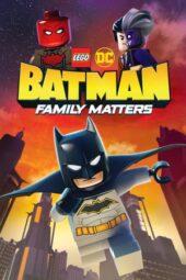 Nonton Online LEGO DC: Batman – Family Matters (2019) Sub Indo