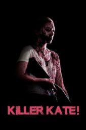 Nonton Online Killer Kate! (2018) Sub Indo