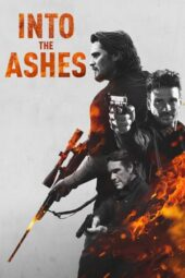 Nonton Online Into the Ashes (2019) Sub Indo