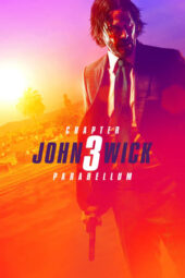 Nonton Online John Wick: Chapter 3 – Parabellum (2019) Sub Indo