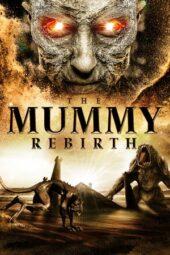 Nonton Online The Mummy Rebirth (2019) Sub Indo