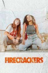 Nonton Online Firecrackers (2018) Sub Indo