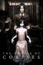 Nonton Online The Empire of Corpses (2015) Sub Indo
