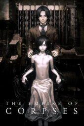 Nonton Online The Empire of Corpses (2015) Sub Indo