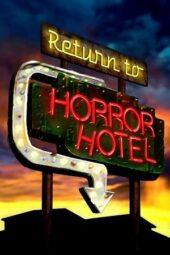 Nonton Online Return to Horror Hotel (2019) Sub Indo