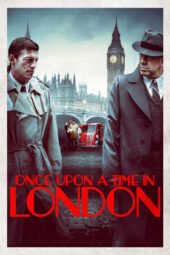 Nonton Online Once Upon a Time in London (2019) Sub Indo