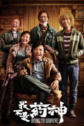 Nonton Online Dying to Survive (2018) Sub Indo
