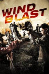 Nonton Online Wind Blast (2010) Sub Indo