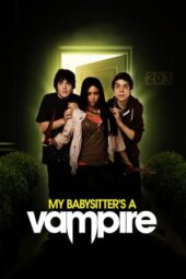 Nonton Online My Babysitter's a Vampire (2010) Sub Indo
