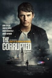 Nonton Online The Corrupted (2019) Sub Indo