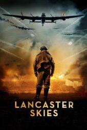 Nonton Online Lancaster Skies (2019) Sub Indo