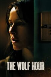 Nonton Online The Wolf Hour (2019) Sub Indo