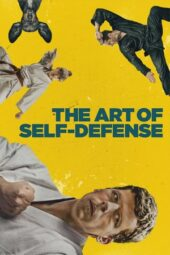 Nonton Online The Art of Self-Defense (2019) Sub Indo