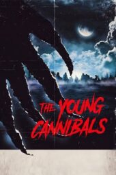 Nonton Online The Young Cannibals (2019) Sub Indo