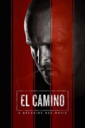 Nonton Online El Camino: A Breaking Bad Movie (2019) Sub Indo