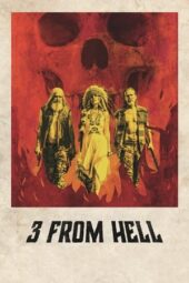 Nonton Online 3 from Hell (2019) Sub Indo