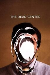 Nonton Online The Dead Center (2018) Sub Indo