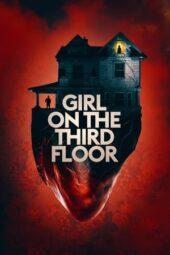 Nonton Online Girl on the Third Floor (2019) Sub Indo
