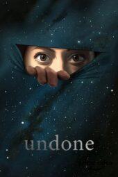 Nonton Online Undone (2019) Sub Indo