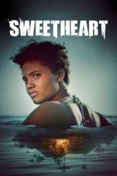 Nonton Online Sweetheart (2019) Sub Indo