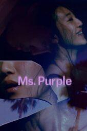Nonton Online Ms. Purple (2019) Sub Indo