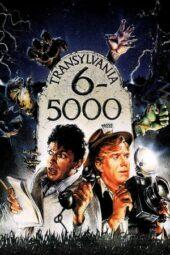 Nonton Online Transylvania 6-5000 (1985) Sub Indo