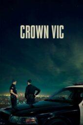 Nonton Online Crown Vic (2019) Sub Indo