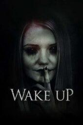 Nonton Online Wake Up (2019) Sub Indo