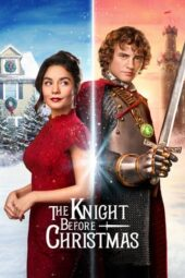Nonton Online The Knight Before Christmas (2019) Sub Indo