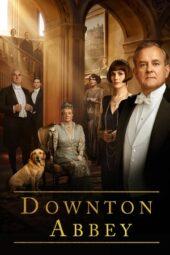 Nonton Online Downton Abbey (2019) Sub Indo