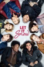 Nonton Online Let It Snow (2019) Sub Indo